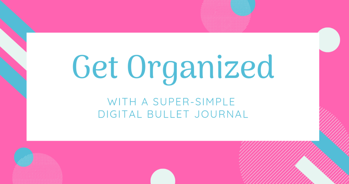 Get Organized with a Super-Simple OneNote Bullet Journal