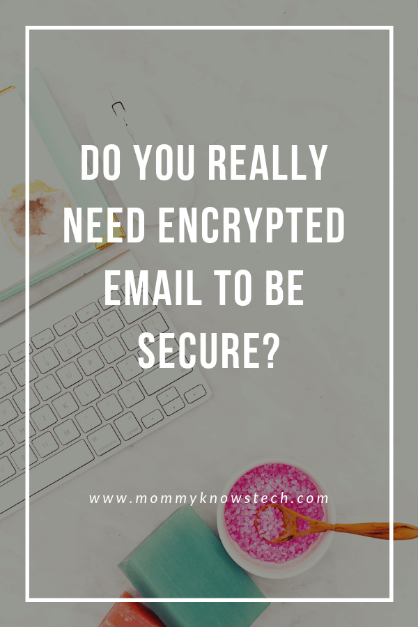 Sending an email is a lot like sending a postcard. So if you really want to be secure online, do you need to encrypt your email? Let's have some real talk about what you need to keep your email safe online and whether or not encrypted email is necessary.