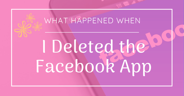 Deleting the Facebook app from my phone made a surprising difference in my quality of life. Here's what happened.