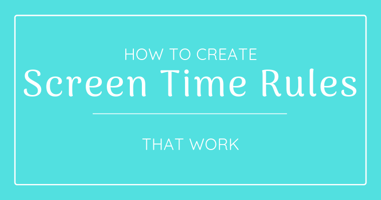 Screen time rules will vary depending on your family's personality and needs. Here's how you can make rules that stick.