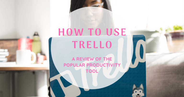 How to Use Trello (A Review of the Popular Productivity Tool)