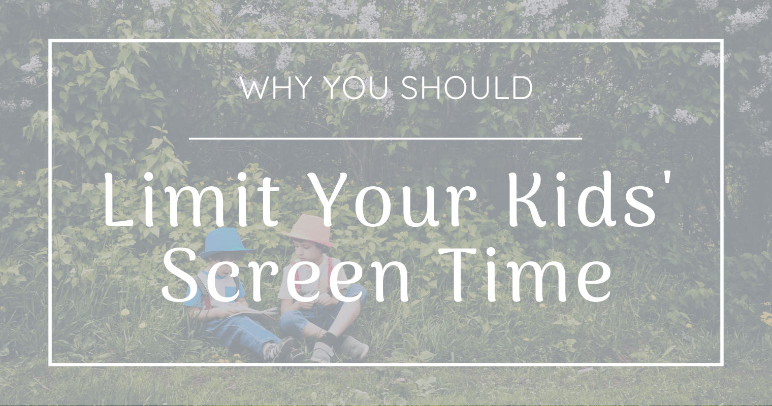 5 powerful reasons to limit your kids' screen time
